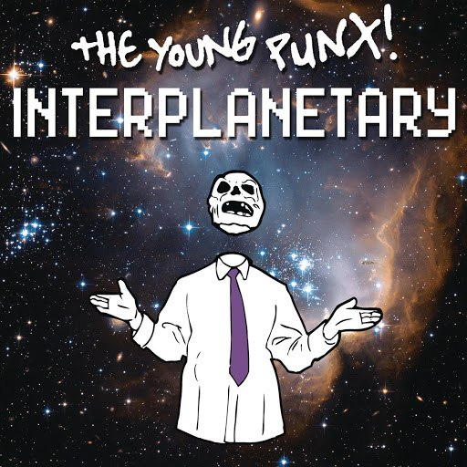 The Young Punx альбом Interplanetary