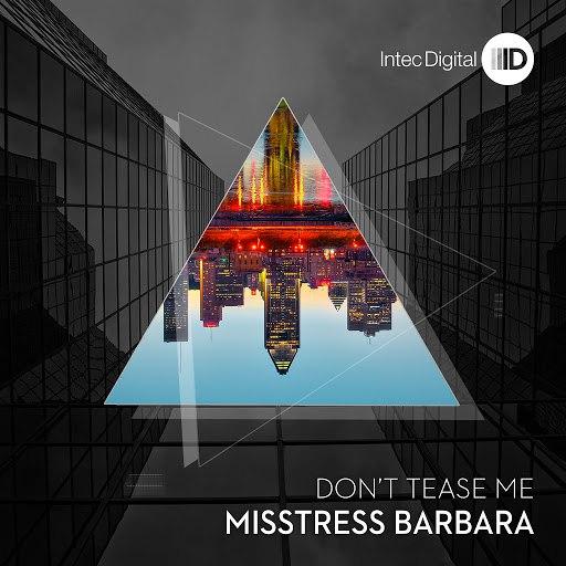 Misstress Barbara альбом Don't Tease Me