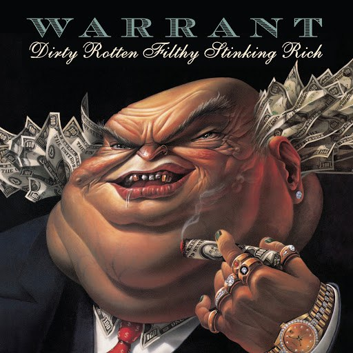 Warrant альбом Dirty Rotten Filthy Stinking Rich