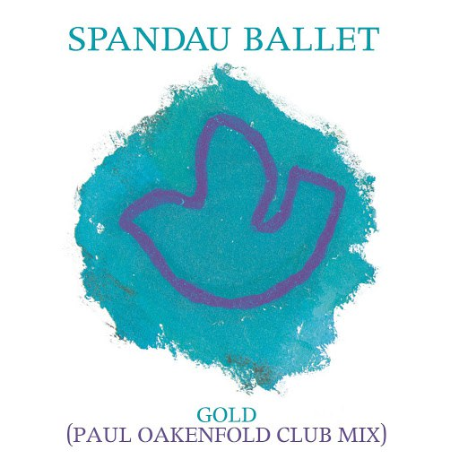Spandau Ballet альбом Gold (Paul Oakenfold Club Mix)