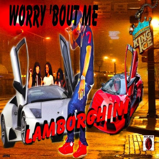 Lamborghini альбом Worry 'Bout Me