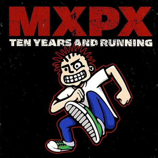 MxPx альбом Ten Years And Running
