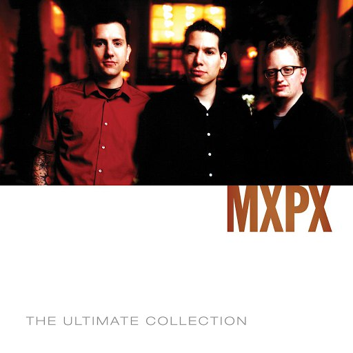 MxPx альбом MxPx Ultimate Collection