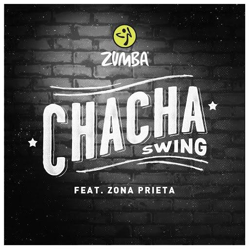 ZUMBA альбом Chacha Swing (feat. Zona Prieta)