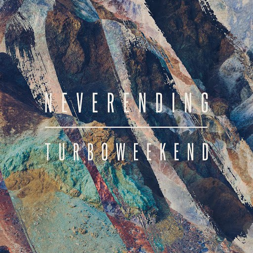 turboweekend альбом Neverending