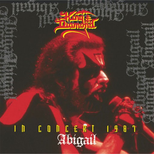 King Diamond альбом In Concert 1987 - Abigail