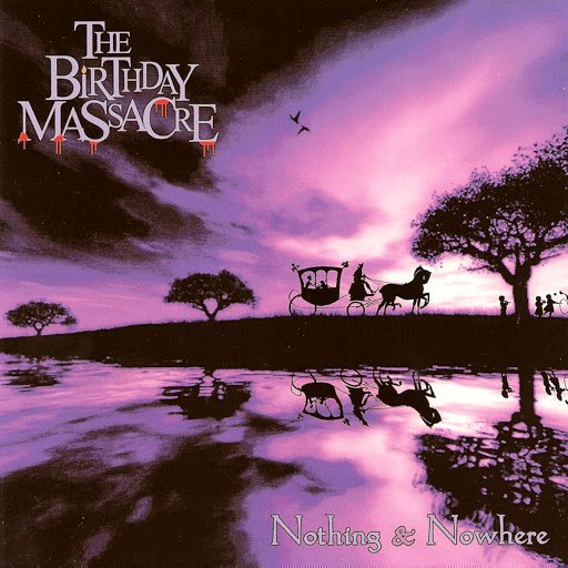 The Birthday Massacre альбом Nothing And Nowhere