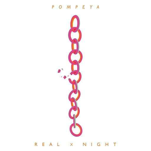 POMPEYA альбом Real x Night (The Remixes)