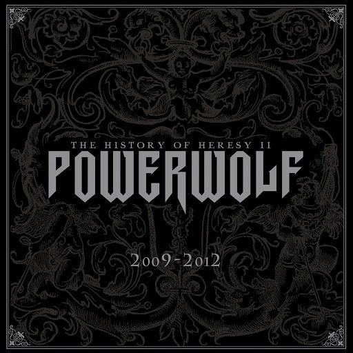 Powerwolf альбом The History of Heresy II (2009 - 2012)