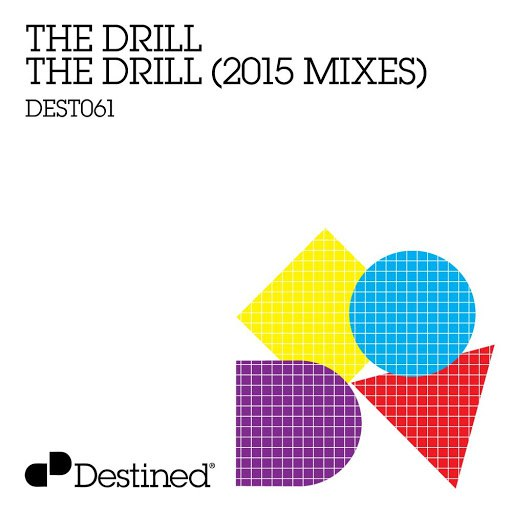 The Drill альбом The Drill (2015 Mixes)