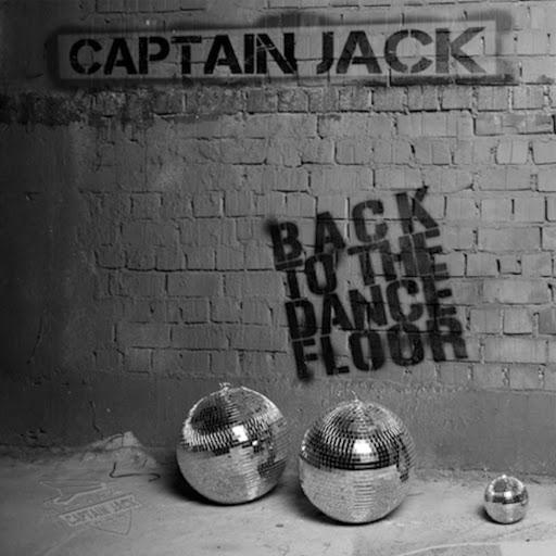 Captain Jack альбом Back to the Dancefloor