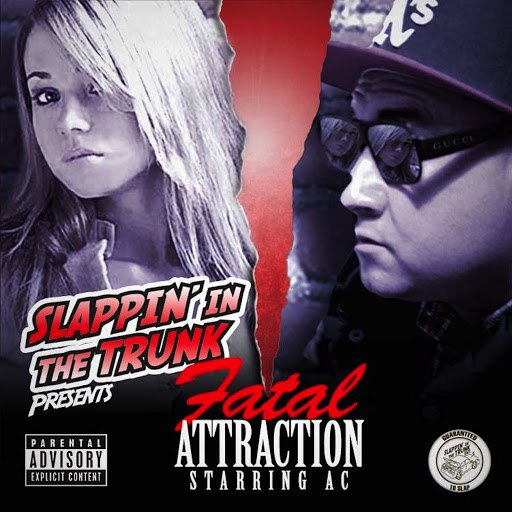 AC альбом Slappin' in the Trunk Presents Fatal Attraction