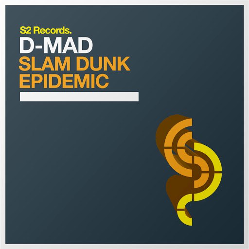 D-Mad альбом Slam Dunk / Epidemic