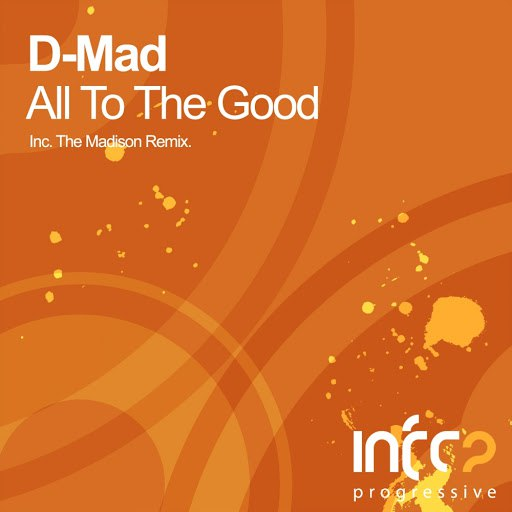 D-Mad альбом All To The Good
