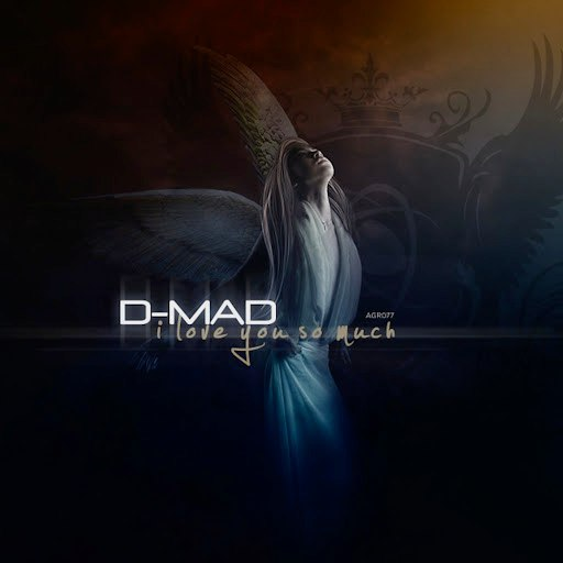 D-Mad альбом I Love You so Much