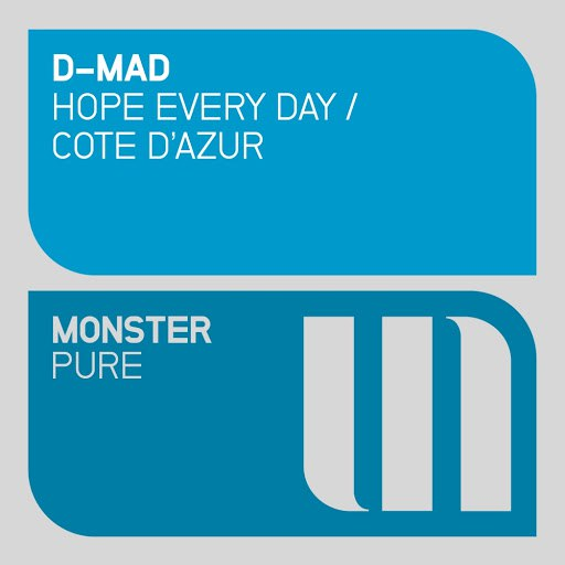 D-Mad альбом Hope Every Day / Cote d'Azur