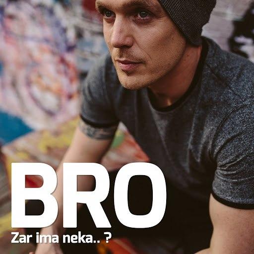 Bro альбом Zar Ima Neka..?