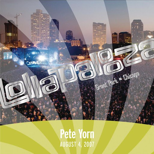 Pete Yorn альбом Live at Lollapalooza 2007