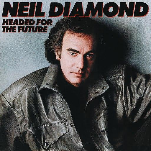 Neil Diamond альбом Headed For The Future