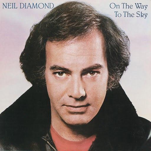 Neil Diamond альбом On The Way To The Sky