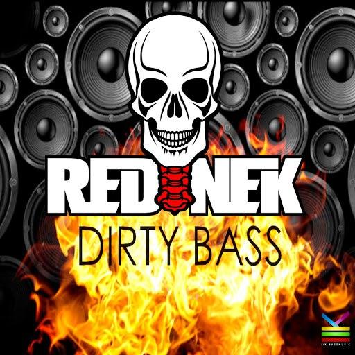Rednek альбом Dirty Bass