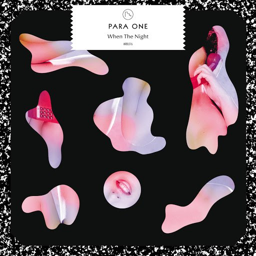 Para One альбом When The Night (feat. Jaw)