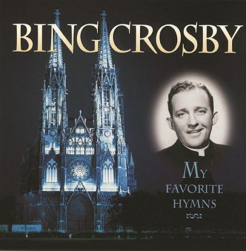 Bing Crosby альбом My Favorite Hymns