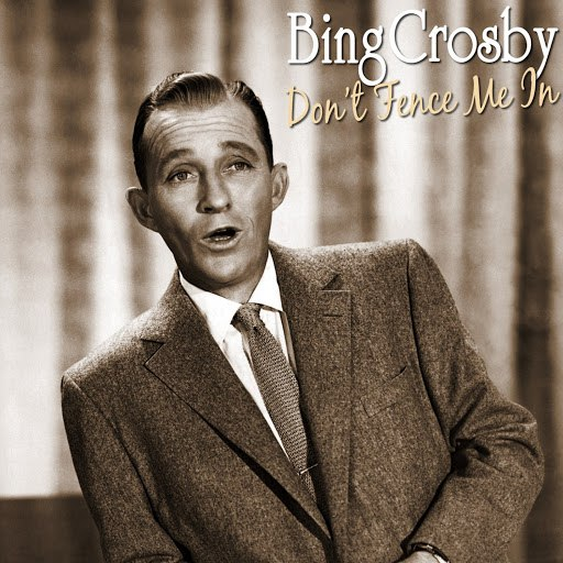 Bing Crosby альбом Don't Fence Me In
