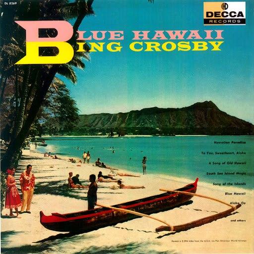Bing Crosby альбом Blue Hawaii