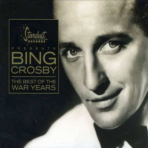 Bing Crosby альбом The Best of the War Years