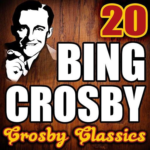 Bing Crosby альбом 20 Crosby Classics