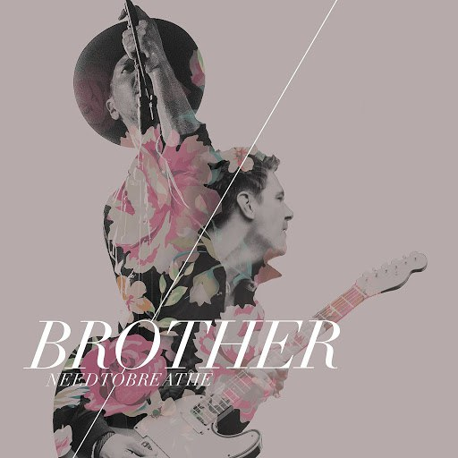 Needtobreathe альбом Brother