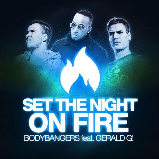 Bodybangers альбом Set the Night on Fire (Remixes)