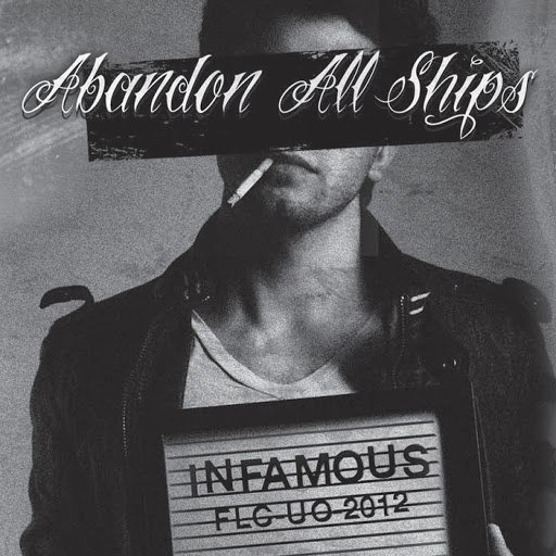 Abandon All Ships альбом Infamous