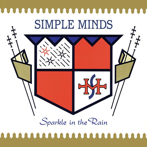 Simple Minds альбом Sparkle In The Rain (Remastered)