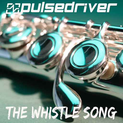 Pulsedriver альбом The Whistle Song