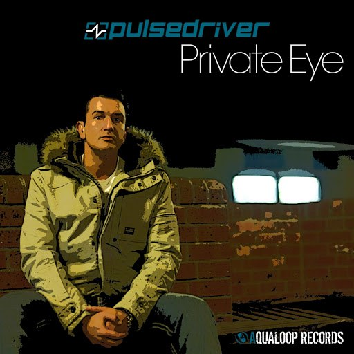 Pulsedriver альбом Private Eye