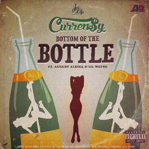 Curren$y альбом Bottom of the Bottle (feat. August Alsina & Lil Wayne)