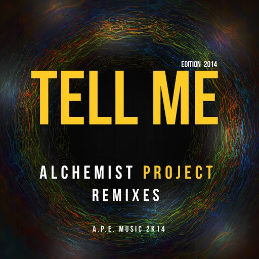 Alchemist Project альбом Tell Me 2014 Remixes