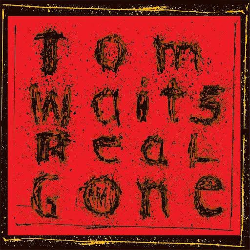 Tom Waits альбом Real Gone