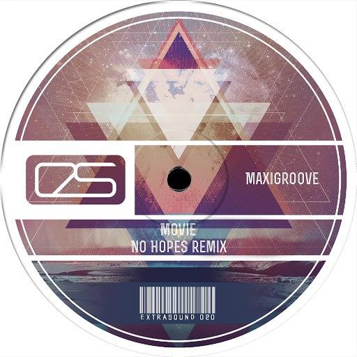 Maxigroove альбом Movie (No Hopes Remix)