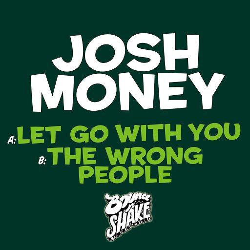 Josh Money альбом Let Go without You / The Wrong People