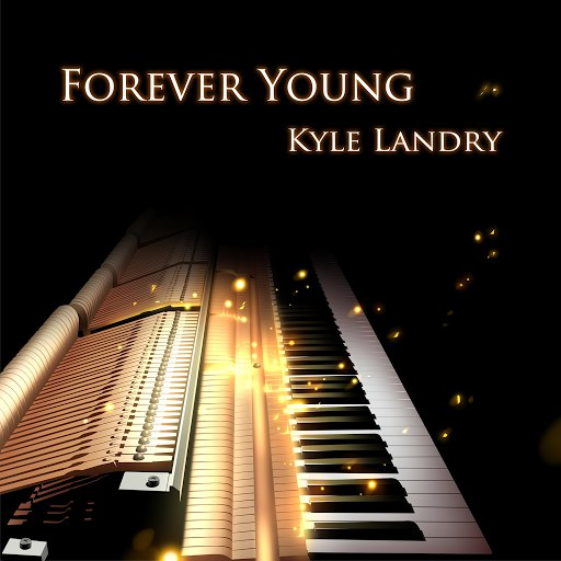 Kyle Landry альбом Forever Young