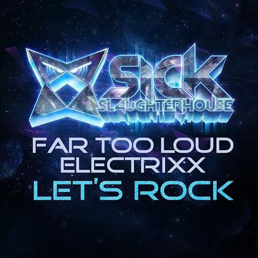 Far Too Loud альбом Let's Rock