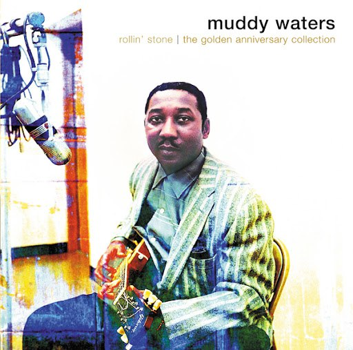 Muddy Waters альбом Rollin' Stone: The Golden Anniversary
