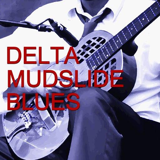 Muddy Waters альбом Delta Mudslide Blues
