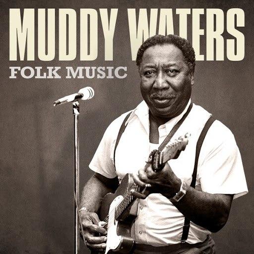 Muddy Waters альбом Folk Music