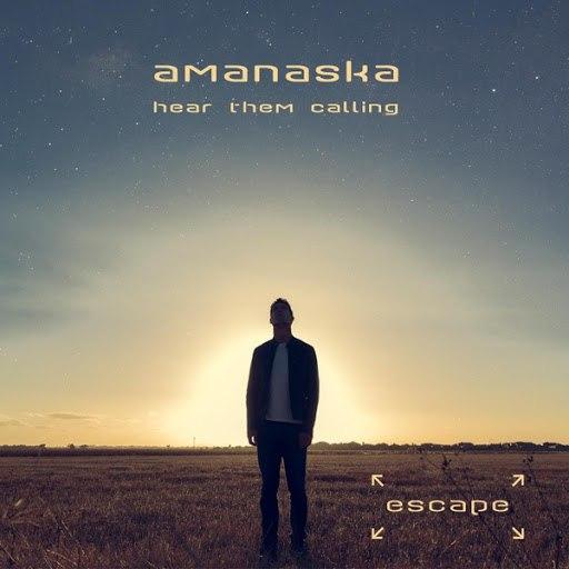 Amanaska альбом Hear Them Calling (Radio Edit)