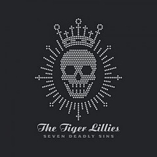 The Tiger Lillies альбом Seven Deadly Sins