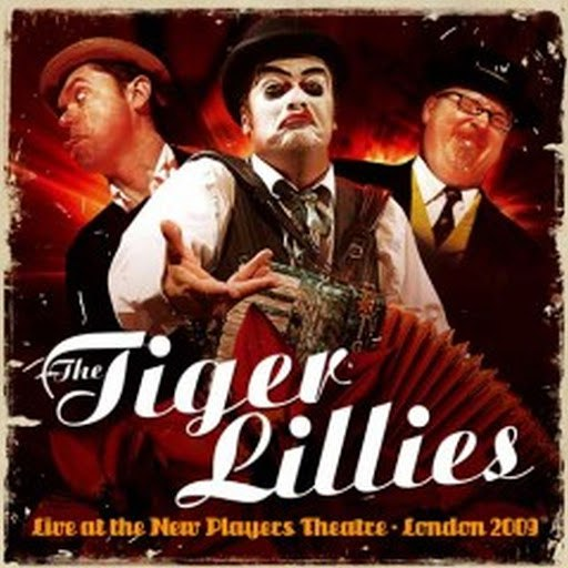 The Tiger Lillies альбом Live At the New Players Theatre